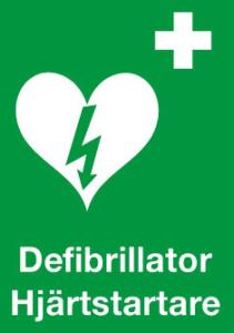 Skylt för hjärtstartare/defibrillator